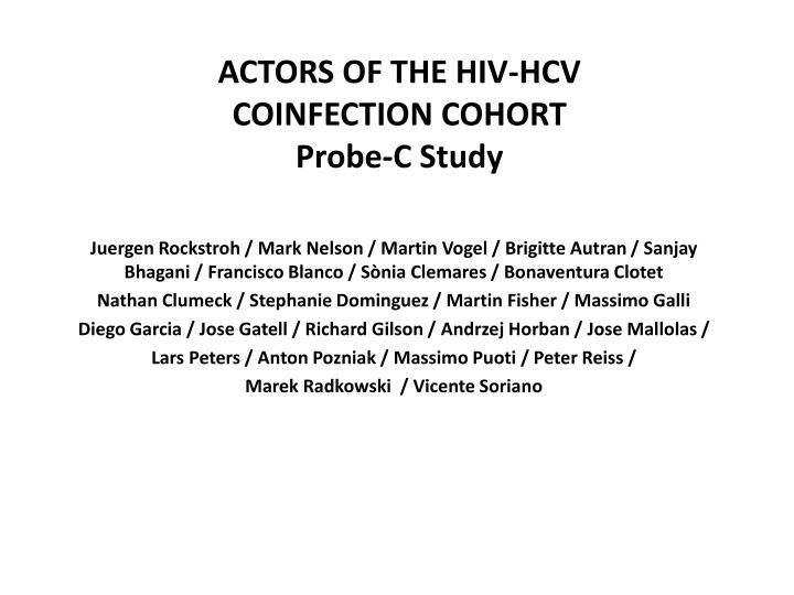 ACTORS OF THE HIV-HCV