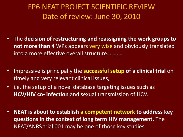 FP6 NEAT PROJECT SCIENTIFIC REVIEW