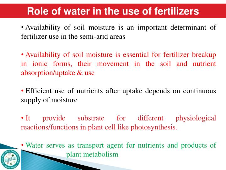 Role of water in the use of fertilizers