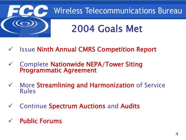 2004 Goals Met