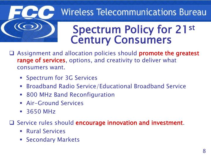 Spectrum Policy for 21