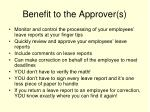 benefit to the approver s