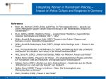 integrating women in mainstream policing impact on police culture and response in germany15