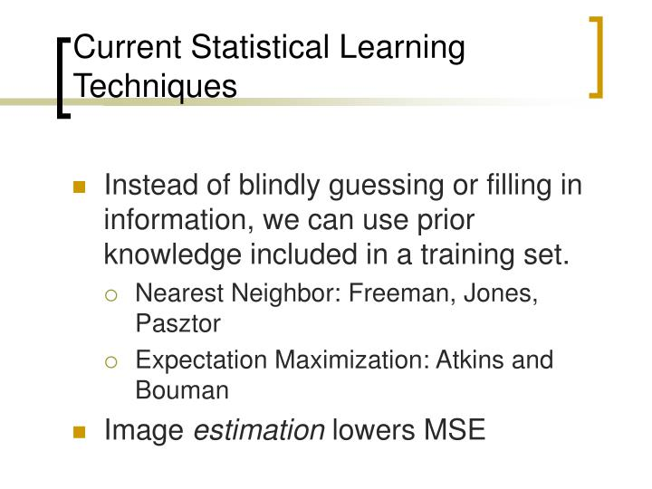 Current Statistical Learning Techniques