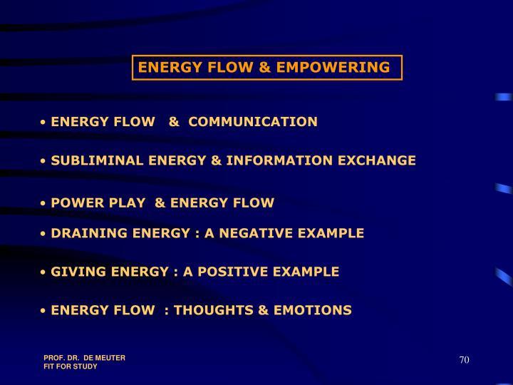 ENERGY FLOW & EMPOWERING