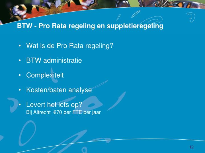 BTW - Pro Rata regeling en suppletieregeling