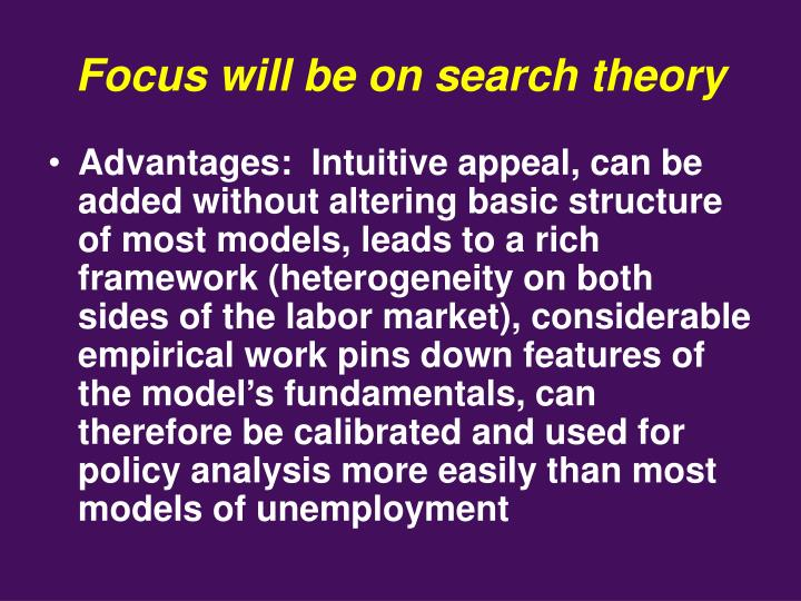 Focus will be on search theory