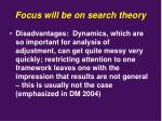 focus will be on search theory1
