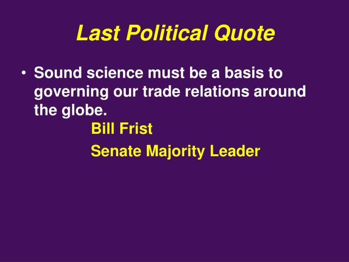Last Political Quote