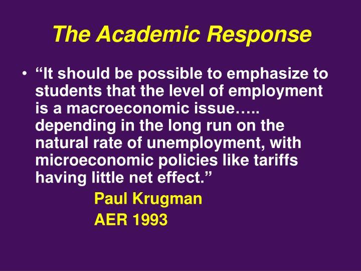 The Academic Response
