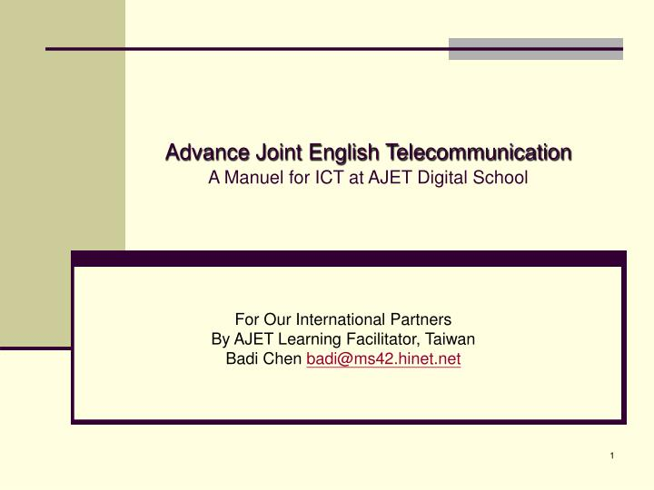Advance joint english telecommunication a manuel for ict at ajet digital school