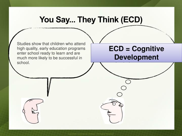 ECD = Cognitive Development