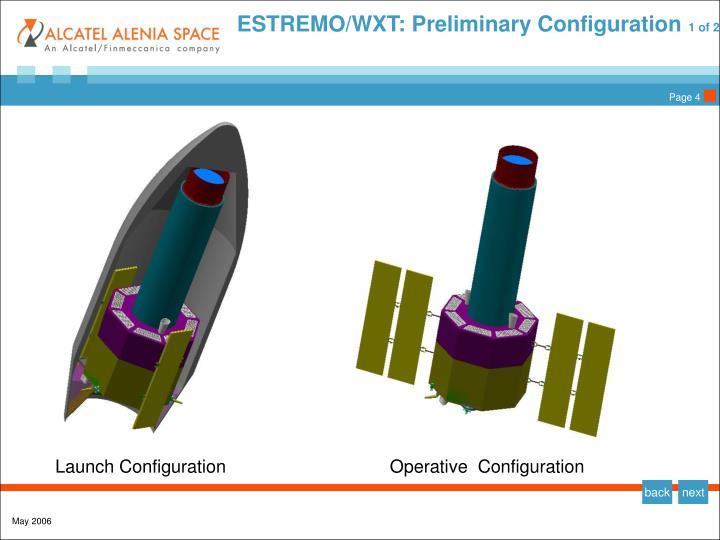 ESTREMO/WXT: Preliminary Configuration