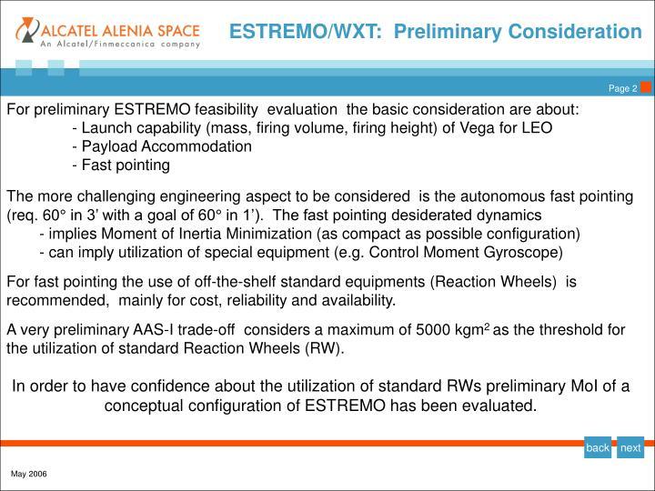 ESTREMO/WXT:  Preliminary Consideration