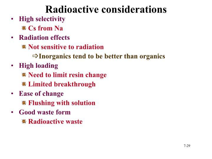 Radioactive considerations