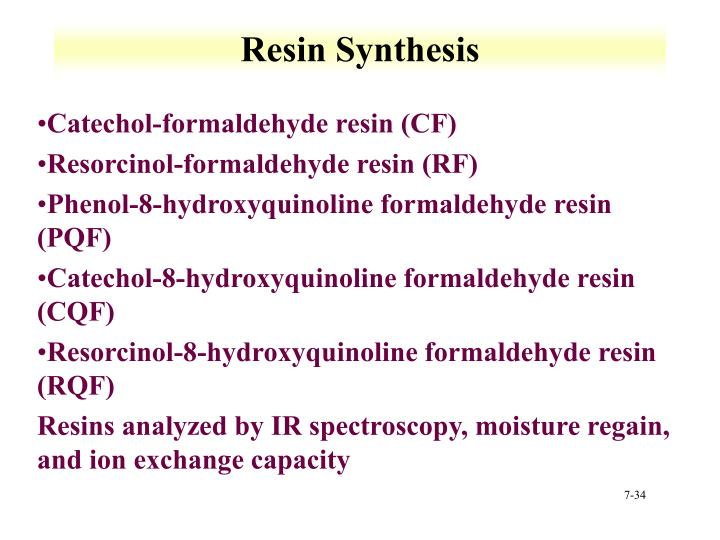 Resin Synthesis