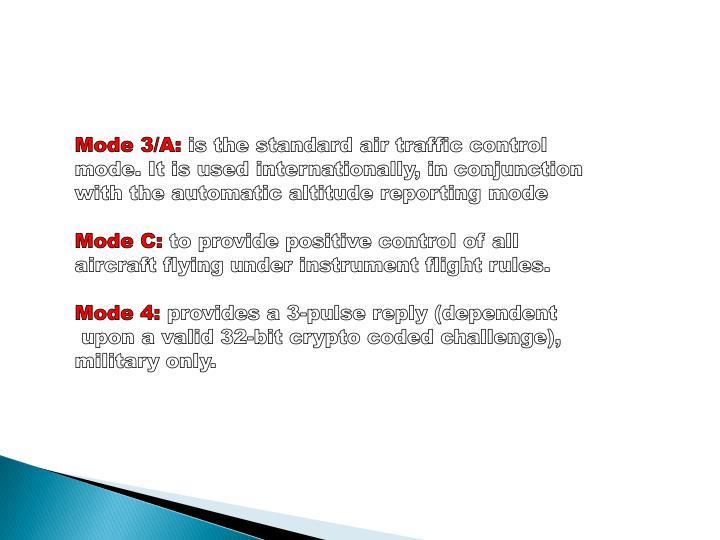 Mode 3/A: