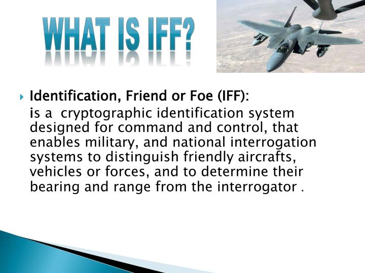 What is IFF?