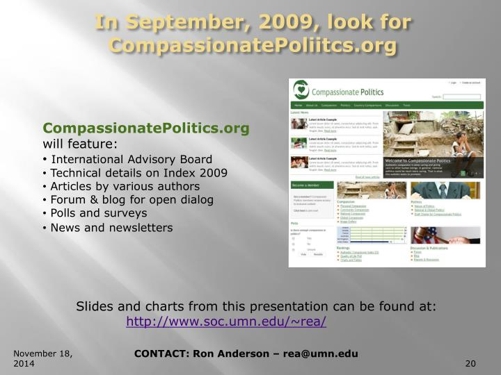 In September, 2009, look for CompassionatePoliitcs.org