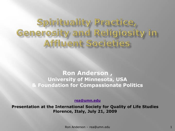 Spirituality practice generosity and religiosity in affluent societies