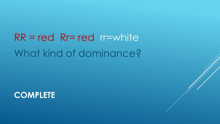 RR = red  Rr= red