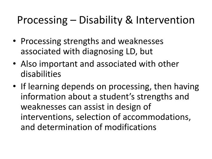 Processing – Disability & Intervention