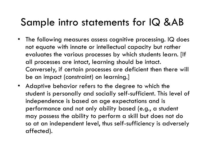 Sample intro statements for IQ &AB