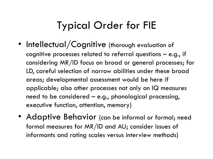 Typical Order for FIE