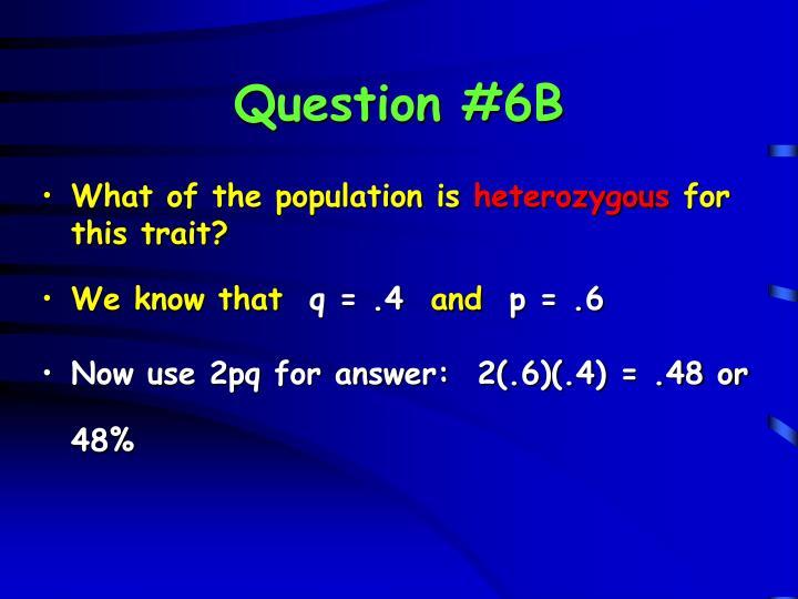 Question #6B