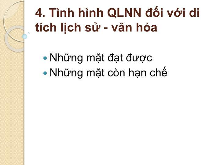 4. Tình hình QLNN đối với di tích lịch sử - văn hóa