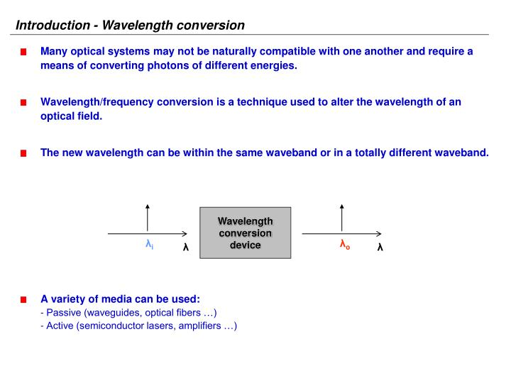Introduction - Wavelength conversion