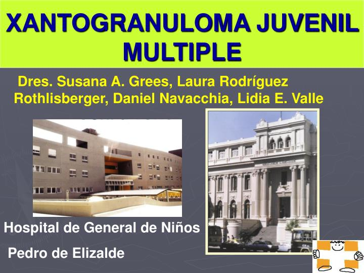 Xantogranuloma juvenil multiple