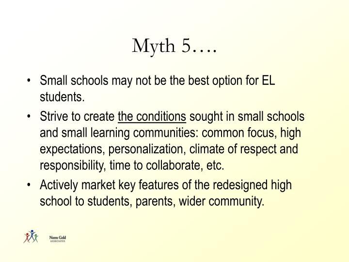 Myth 5….