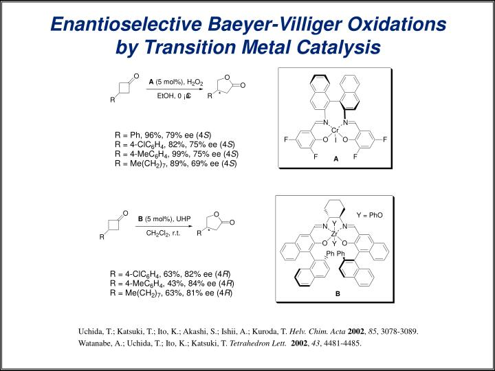 Enantioselective Baeyer-Villiger Oxidations by Transition Metal Catalysis