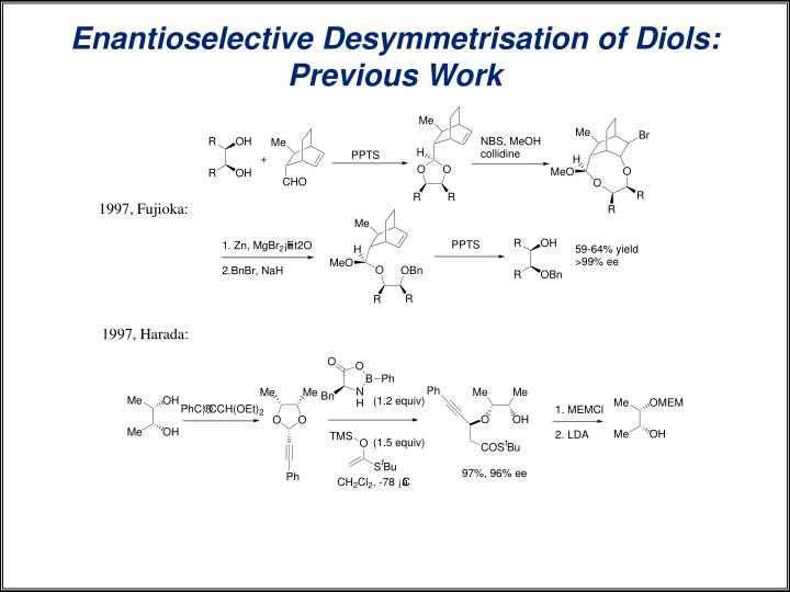 Enantioselective Desymmetrisation of Diols: Previous Work