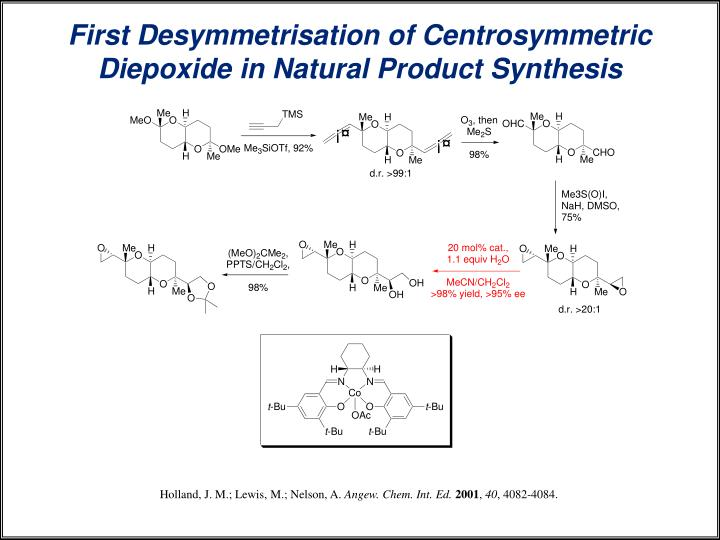 First Desymmetrisation of Centrosymmetric Diepoxide in Natural Product Synthesis