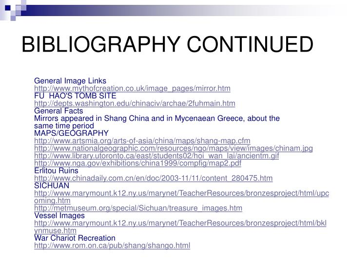 BIBLIOGRAPHY CONTINUED