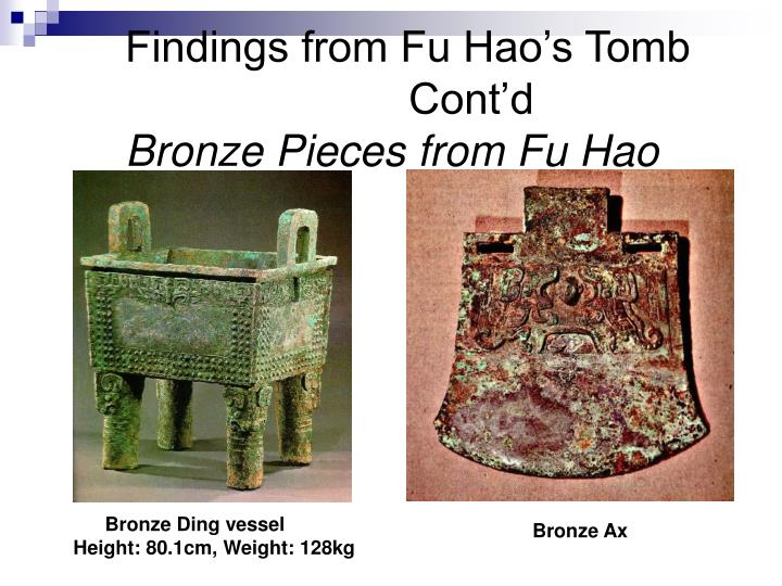 Findings from Fu Hao's Tomb  		                 Cont'd