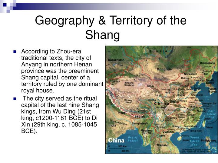 Geography & Territory of the 			  Shang