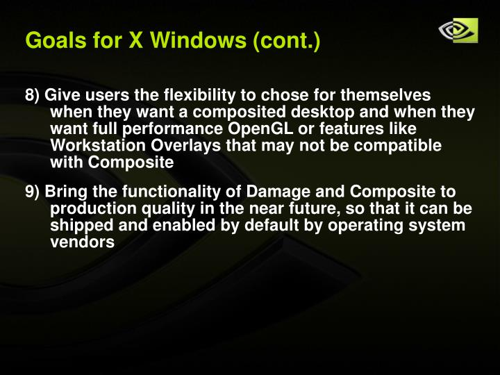Goals for X Windows (cont.)