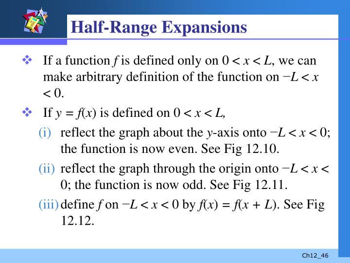 Half-Range Expansions