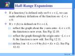half range expansions
