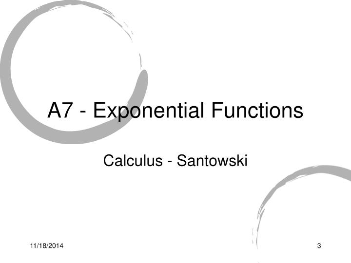 A7 exponential functions