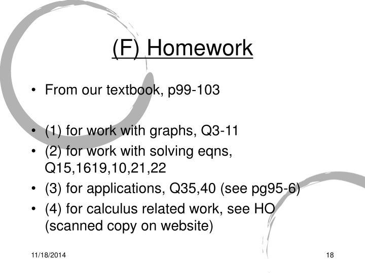 (F) Homework