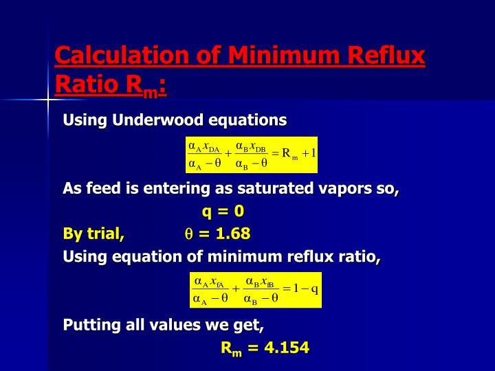 Calculation of Minimum Reflux Ratio R