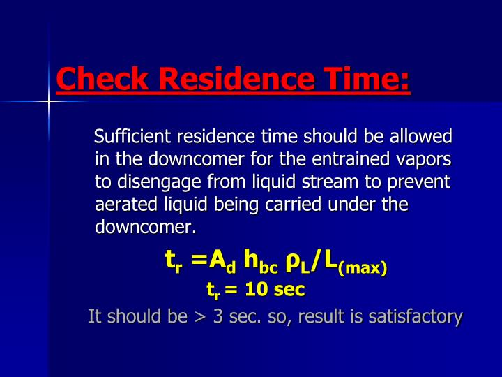 Check Residence Time: