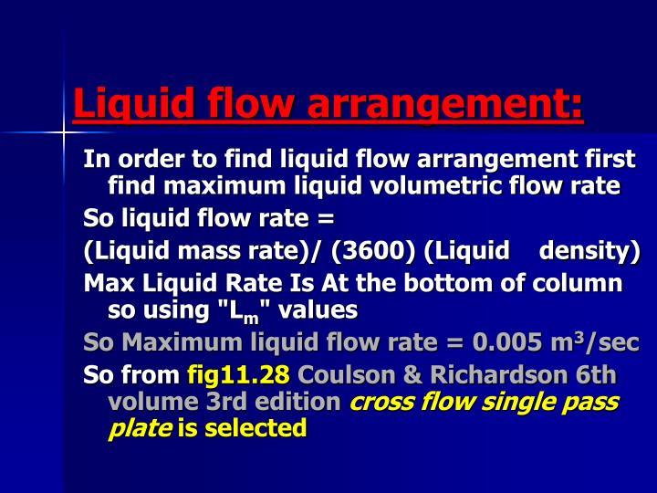 Liquid flow arrangement: