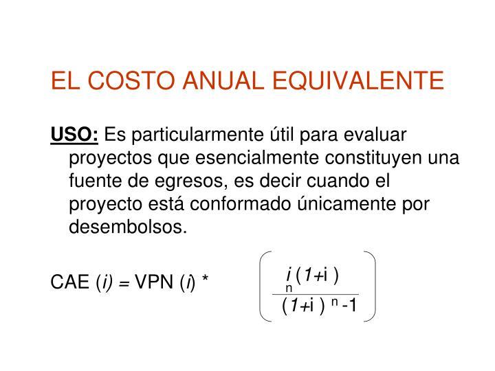 EL COSTO ANUAL EQUIVALENTE
