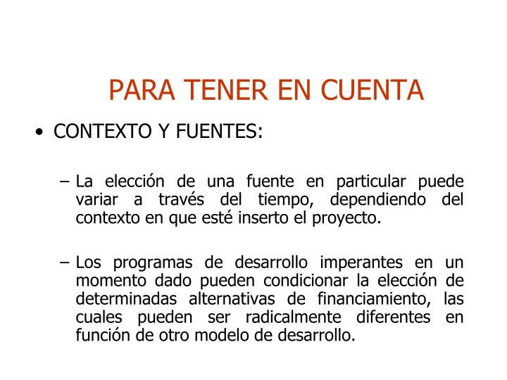 PARA TENER EN CUENTA