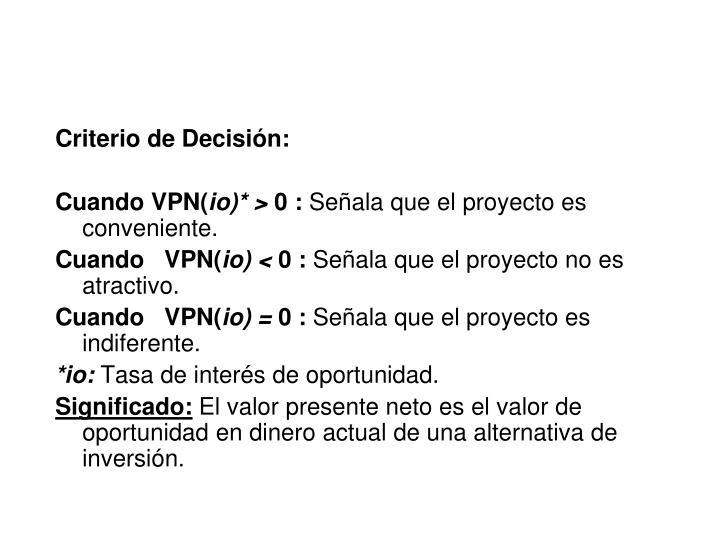 Criterio de Decisión: